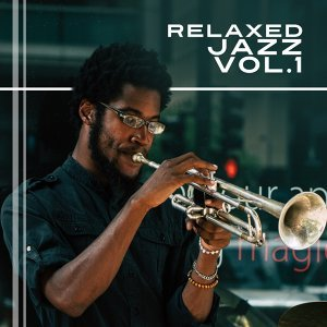 Relaxed Jazz Vol.1 – Instrumental Sounds of Smooth Jazz, Piano Songs, Calming Simple Piano
