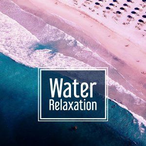 Water Relaxation – New Age Stress Relief, Calming Sounds, Music to Rest, Sleep Well