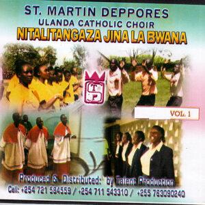 Nitalitangaza Jina La Bwana