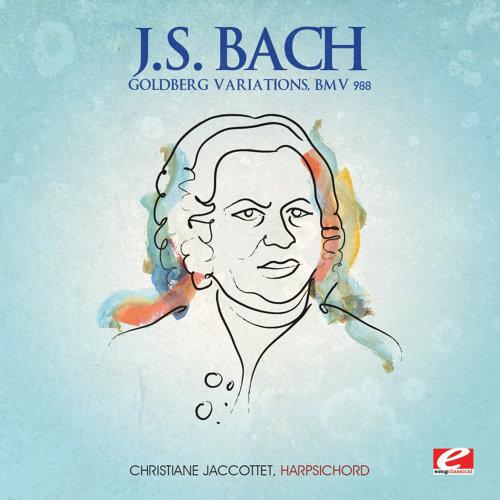 J.S. Bach: Goldberg Variations, BMV 988 (Digitally Remastered)