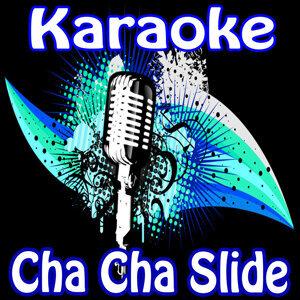 Cha Cha Slide Karaoke