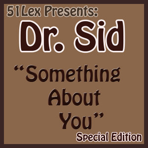 51Lex Presents Something About You