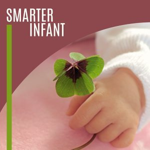 Smarter Infant – Educational Music for Baby, Einstein Effect, Classical Music for Kids, Clearer Mind Baby, Mozart, Beethoven