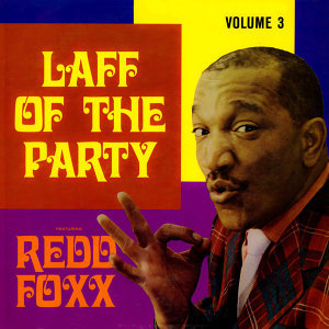 Laff Of The Party, Vol. 3