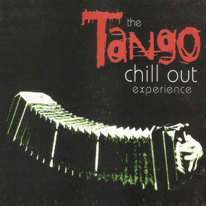 The Tango Chill Out