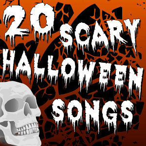 20 Scary Halloween Songs