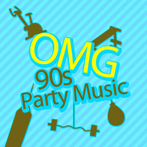 OMG: 90s Party Music