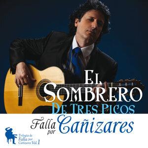 El Sombrero de Tres Picos - Falla por Cañizares Vol. 1