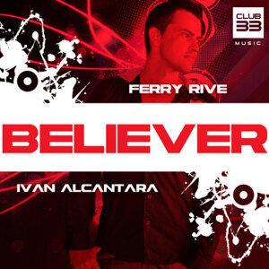 Believer [feat. Ivan Alcantara] - Radio Edit