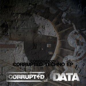 Corrupted Techno EP