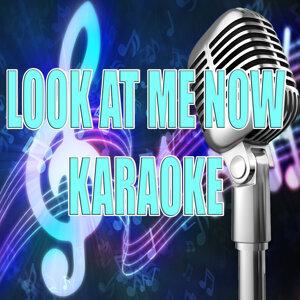 Look at me now (In the style of Chris Brown) (Karaoke)