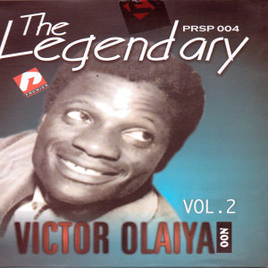 The Legendary Victor Olaiya Vol2