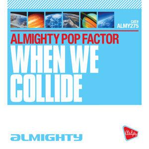 Almighty Presents: When We Collide