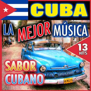Cuba la Mejor Música. Sabor Cubano. 13 Hits