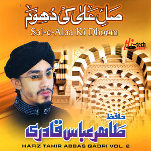 Sal-e-Alaa Ki Dhoom Vol. 2 - Islamic Naats
