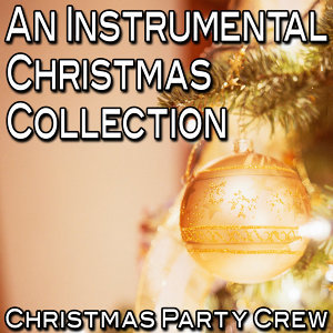 An Instrumental Christmas Collection