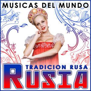 Rusia. Tradición Rusa. Músicas del Mundo