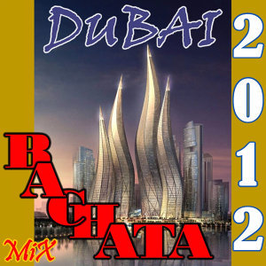 BACHATA Mix Dubai 2012