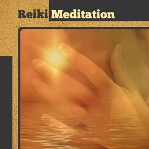 Reiki Meditation – New Age Music for Background to Meditate, Yoga Music, Be Mindful