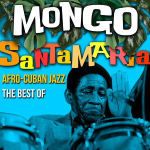 Afro-Cuban Jazz - The Best Of