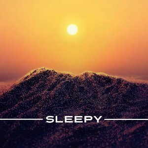Sleepy – Calming Nature Music for Relaxation Before Sleep, Sleeping Music, Best Relaxing Music