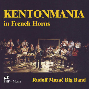 Kentonmania in French Horns
