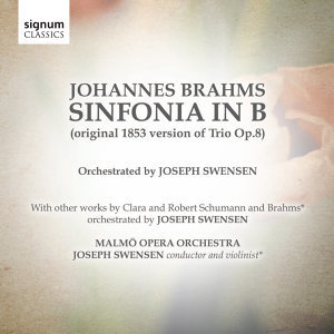 Johannes Brahms: Sinfonia in B (original 1853 version of Trio Op.8)