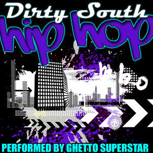 Dirty South Hip Hop