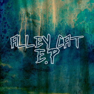 Alley Cat - EP