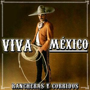 Viva México. Rancheras y Corridos