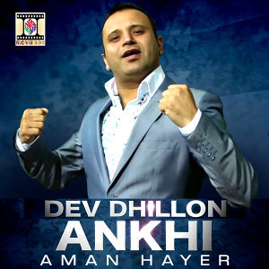 Ankhi (feat. Aman Hayer)