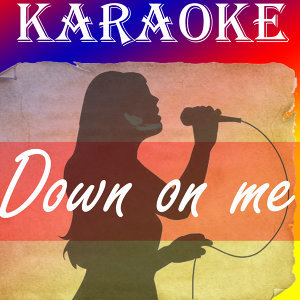 Down on me (In the style of Jeremih) (Karaoke)