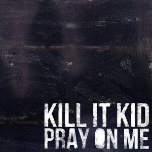 Pray On Me