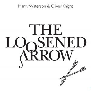 The Loosened Arrow