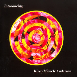 Introducing Kirsty Michele Anderson