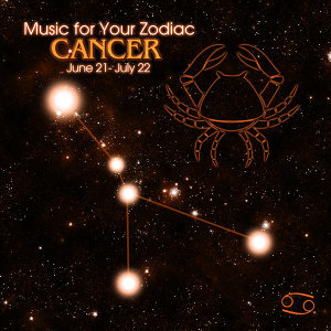 Music for Your Zodiac: Cancer