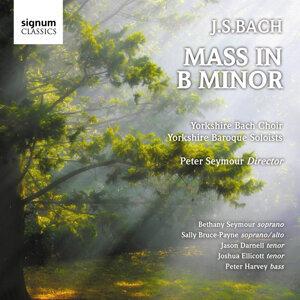 Johann Sebastian Bach: Mass in B Minor