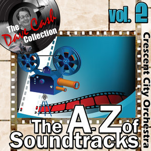 The A to Z of Soundtracks Vol. 2 - [The Dave Cash Collection]