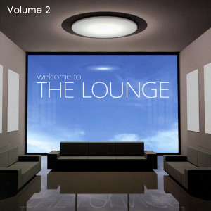 Welcome To The Lounge Volume 2