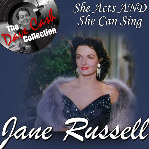 She Acts AND She Can Sing - [The Dave Cash Collection]