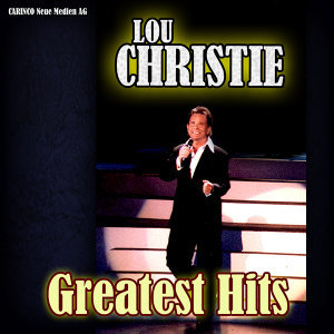 Lou Christie - Greatest Hits (Original Artist Re-Recordings)
