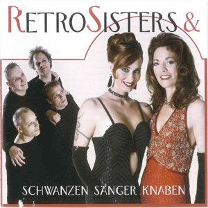 Retro Sisters & Schwanzen Sänger Knaben