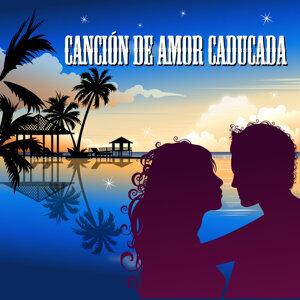 Canción de Amor Caducada (made famous by Melendi)