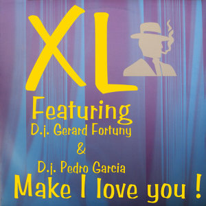 Make I Love You (Feat Gerard Fortuny & Pedro Garcia)