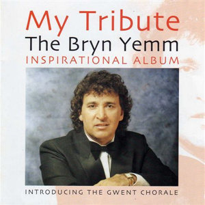 My Tribute The Bryn Yemm Inspirational Album
