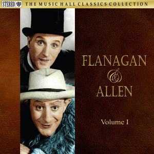 Flanagan & Allen Volume One