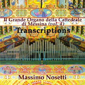 Barber, Campra, Couperin, Saint-Saens: Il Grande Organo della Cattedrale di Messina, Vol. 4 - Transcriptions célèbres pour orgue