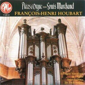Louis Marchand: L'oeuvre d'orgue
