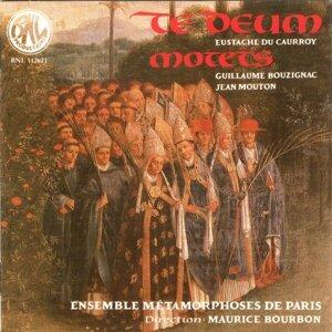 du Caurroy, Mouton, Bouzignac: Te deum, motets - Remastered