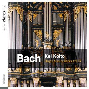 Bach: Organ Masterworks, Vol. IV